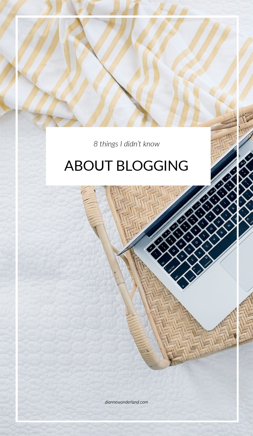 8 things I did not know about blogging 2